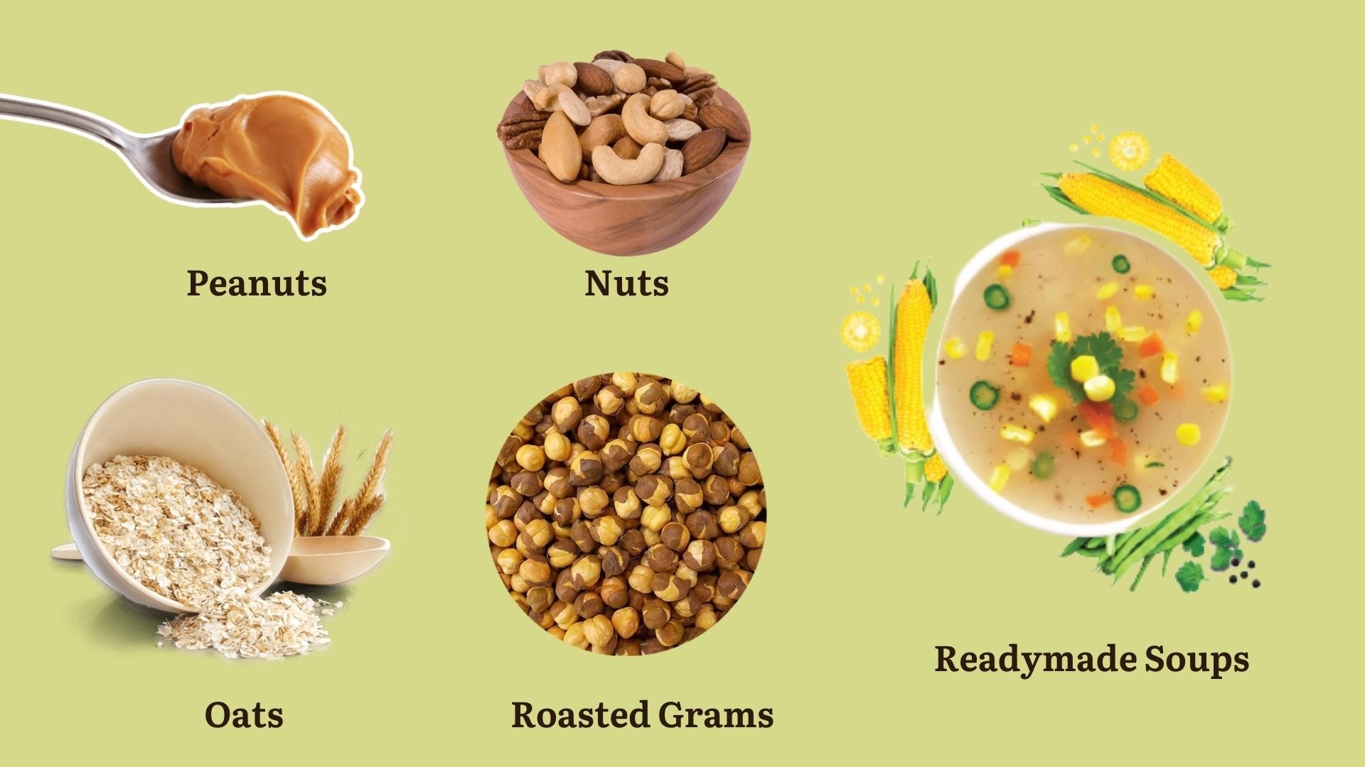 Peanuts-Nuts-Oats-Roasted Grams-Readymade Soups